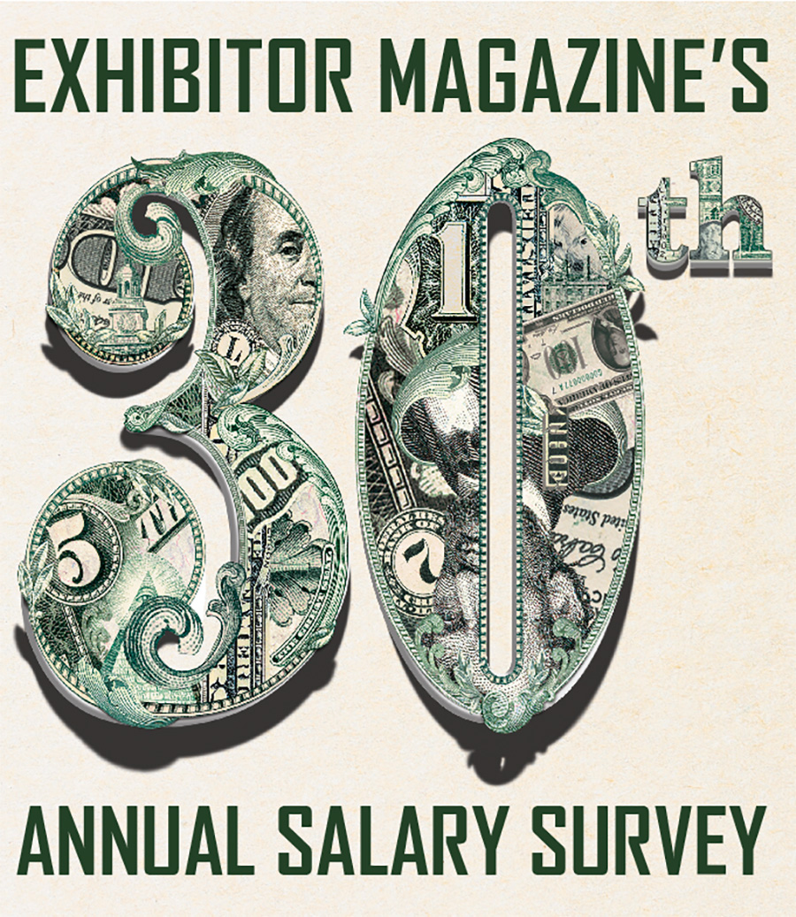exhibitor magazine s th annual salary survey exhibitor magazine for 30 years exhibitor magazine s annual salary survey has borne mostly good news about the state of exhibit and event professionals compensation