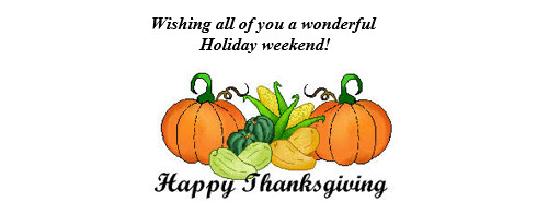 Wishing all of you a wonderful Holiday weekend!
