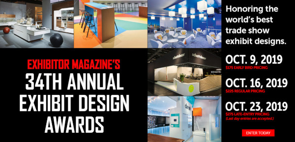 Enter EXHIBITOR�Magazine's Exhibit Design Awards