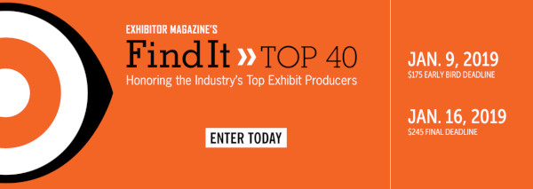 Enter EXHIBITOR�Magazine's�Find It - Top 40 Awards