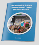 The Exhibitor's Guide To Trade Shows & Events