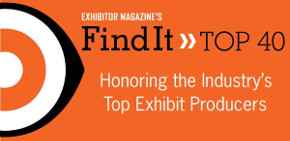 EXHIBITOR Announces Industry's 'Top 40' Exhibit Producers